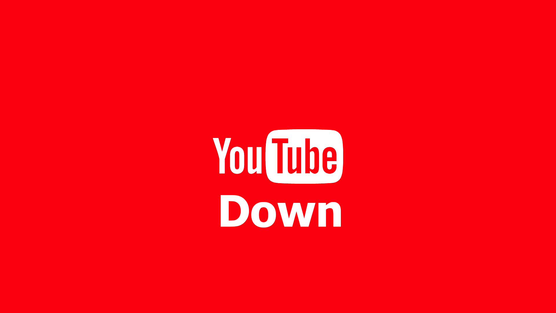 YouTube was down but now it's back • KAMPURA